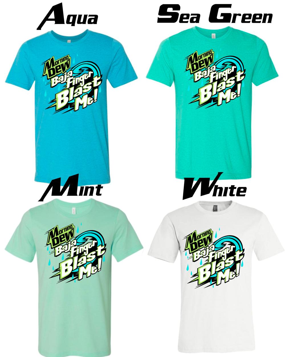 Image of Baja Finger Blast Me - Bootleg T-shirt (PREORDER)
