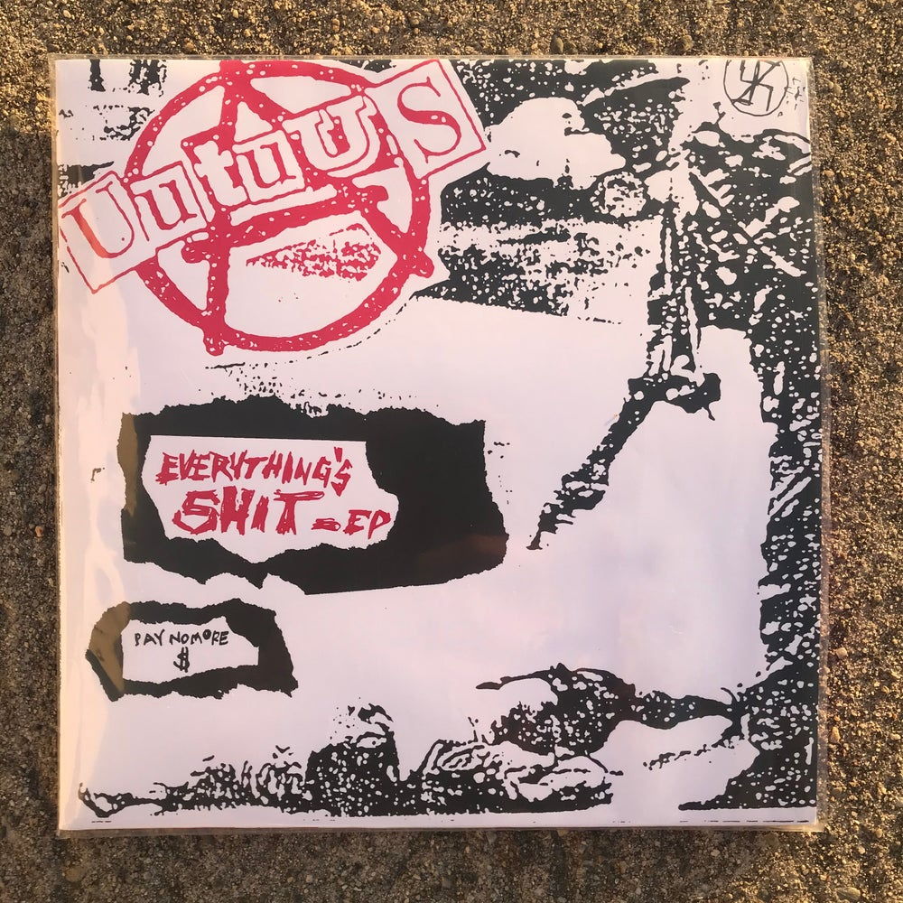 """Image of UUTUUS """"Everything's Shit"""" Silk screened edition. Limited to 100."""