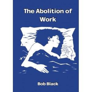 Image of The Abolition of Work