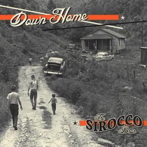 Image of CD. Sirocco Bros : Down Home.