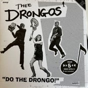"Image of 7"". Thee Drongos : Do The Drongo + 2."