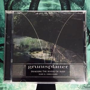 "Image of Gruntsplatter ""Dragging The Rivers Of Sleep"" CD"