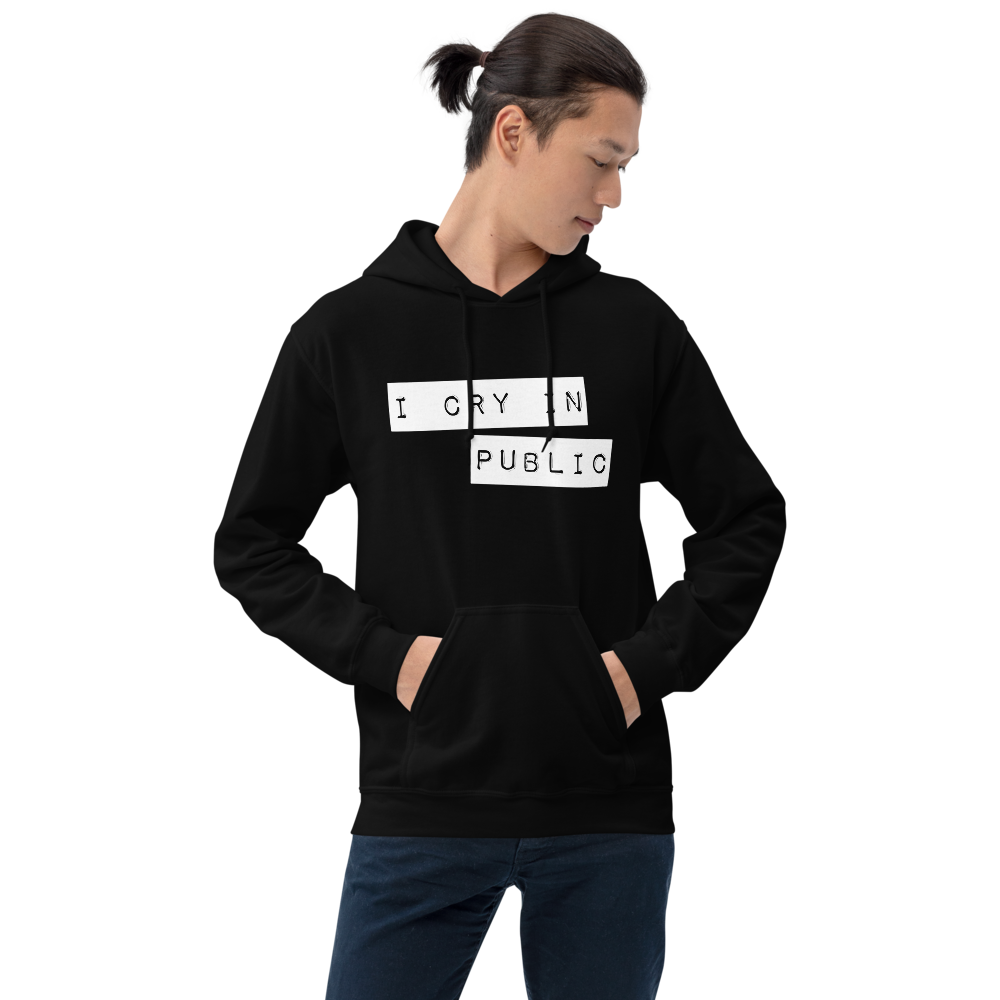 Image of Unisex I Cry in Public Hoodie