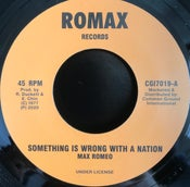 "Image of Max Romeo 'Something Is Wrong With a Nation /Dub' - Romax (7"" vinyl 1970's roots reisuue)"