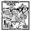 RECKONING FORCE - BROKEN STATE LP
