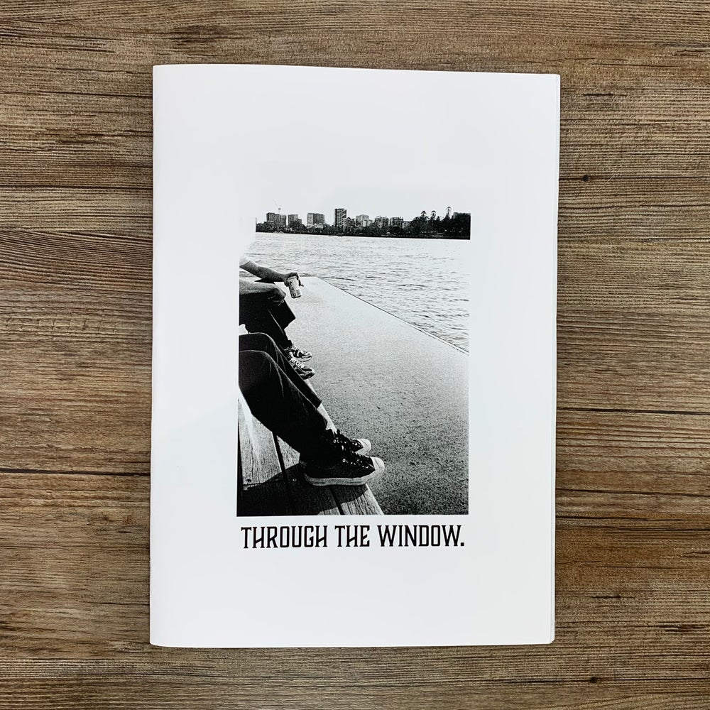 Image of  THROUGH THE WINDOW ZINE.