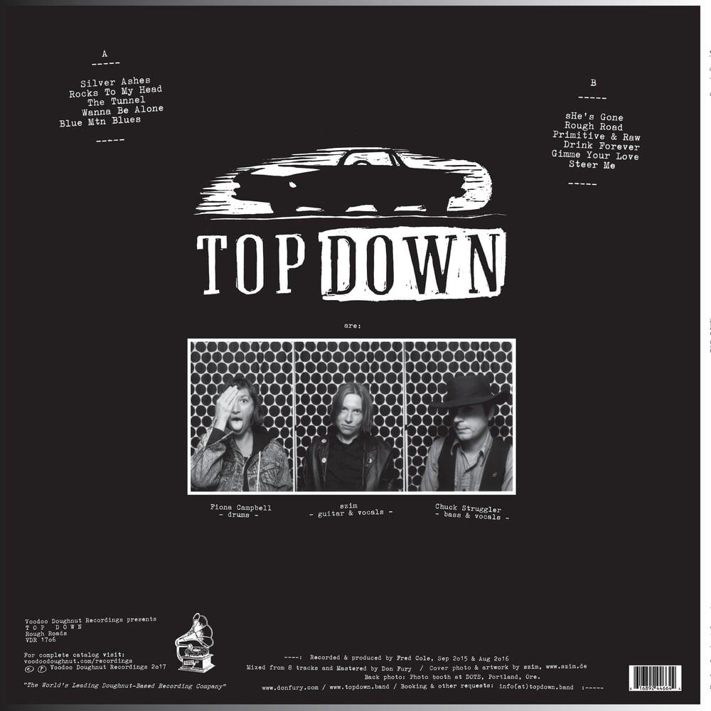 TOP DOWN – Rough Roads (LP)
