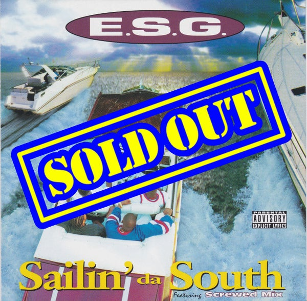 Image of E.S.G. - Sailin' Da South