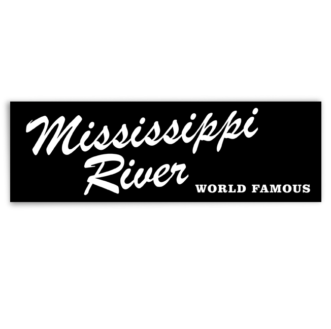 Image of Mississippi River World Famous bumper sticker