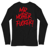 "WEDNESDAY 13 ""MR. MOTHERFUCKER"" - UNISEX LONG SLEEVE TEE"