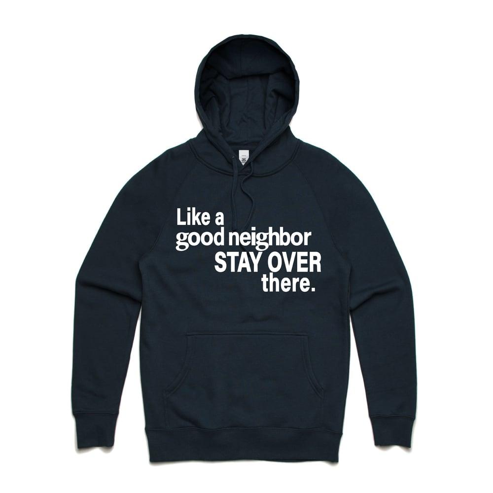 Image of Good Neighbor Hoodie
