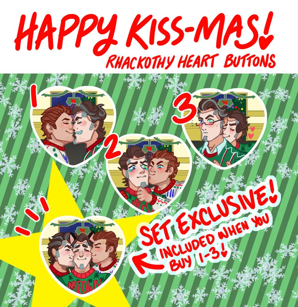 Rhackothy Kiss-mas Heart Buttons!