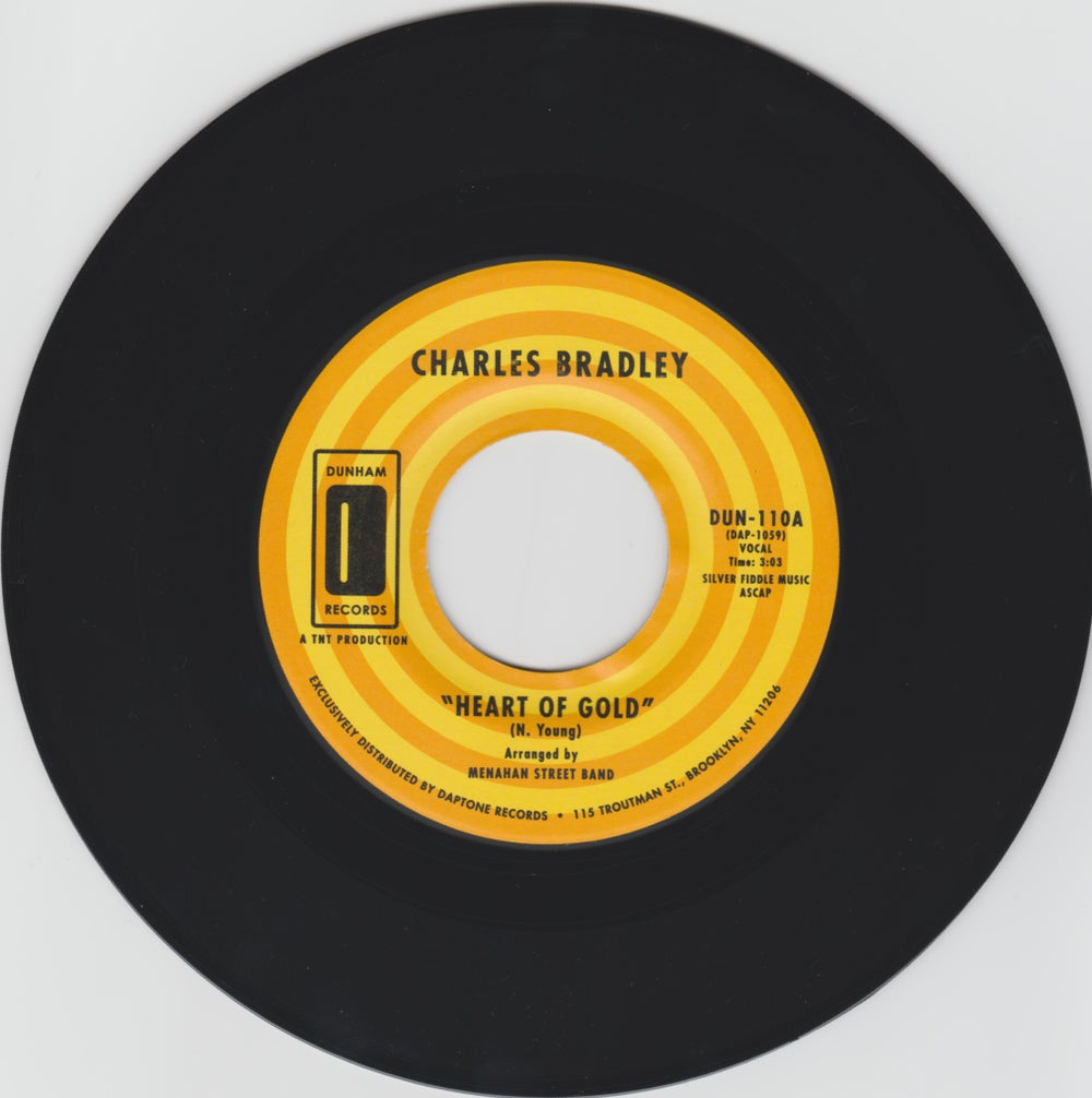"Charles Bradley - Heart Of Gold b/w In You (I Found A Love) (7"")"