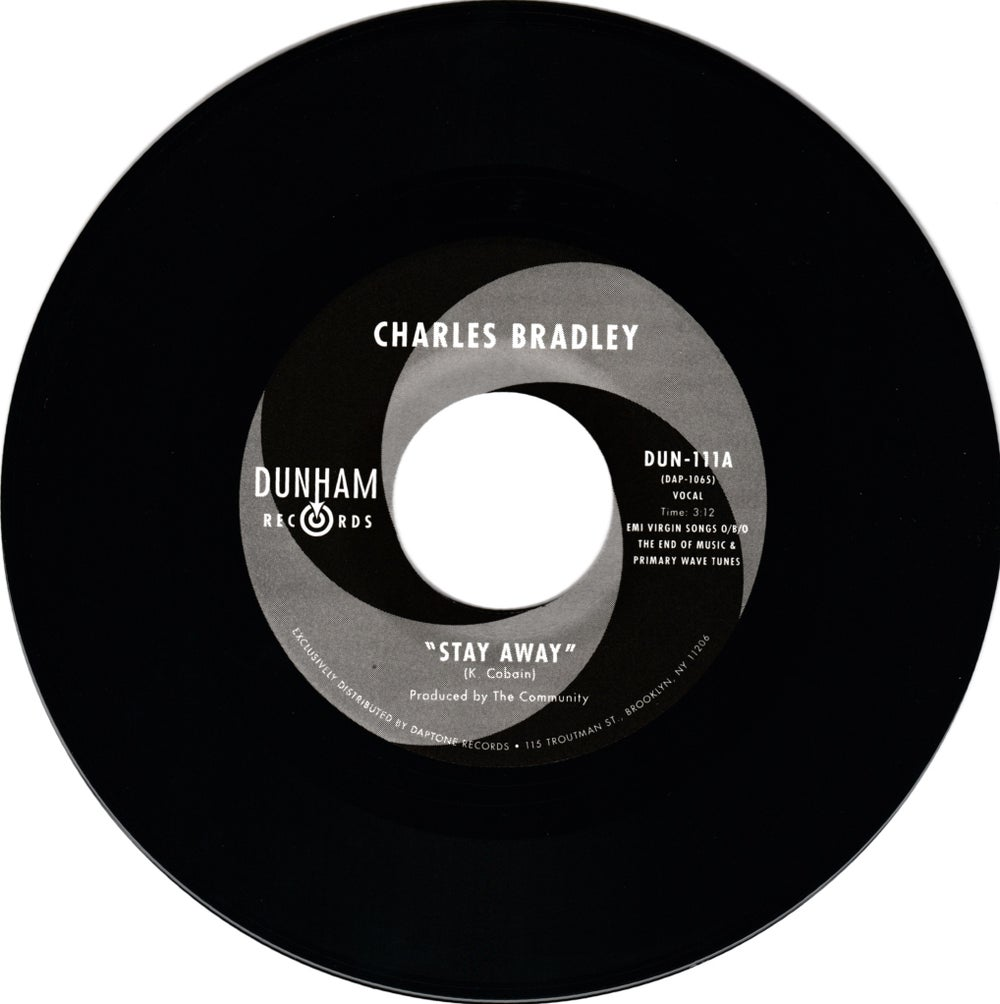 "Charles Bradley - Stay Away b/w Menahan Street Band - Run It Back (7"")"