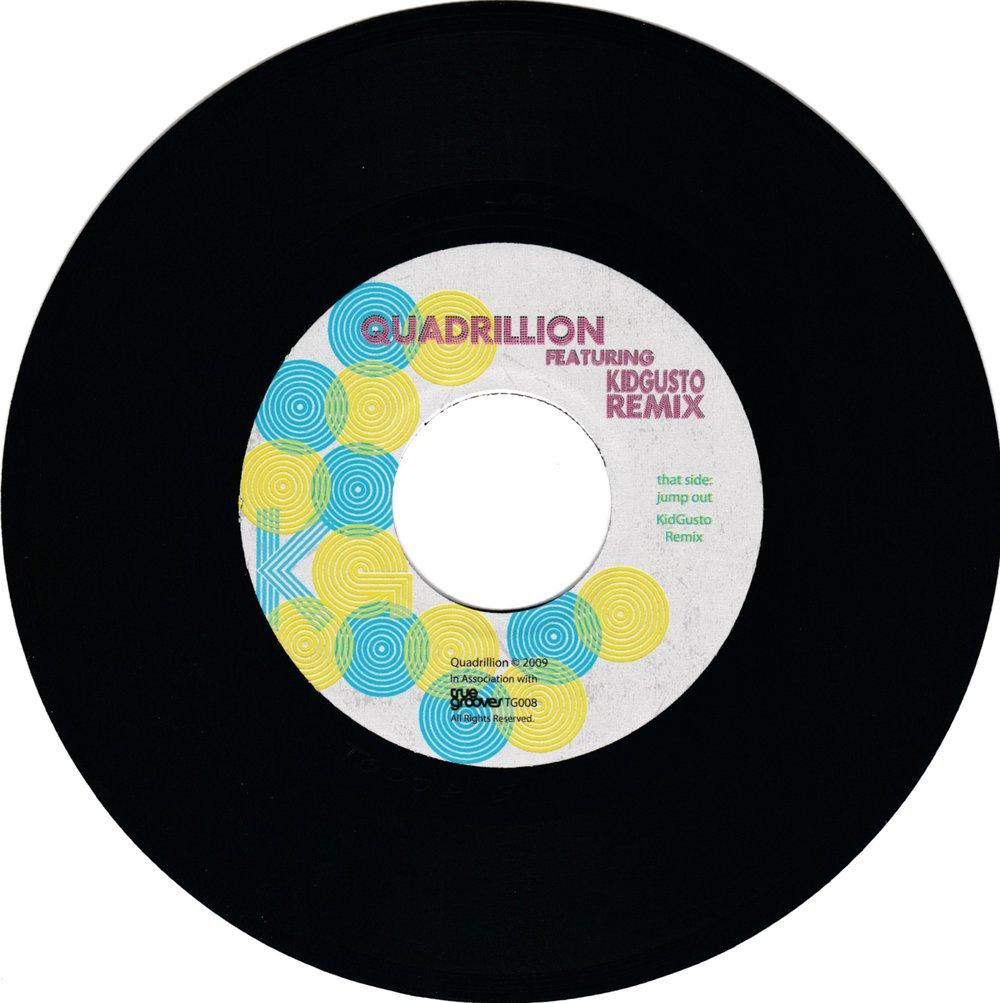 "Quadrillion - Jump Out ft. KidGusto Remix (7"")"