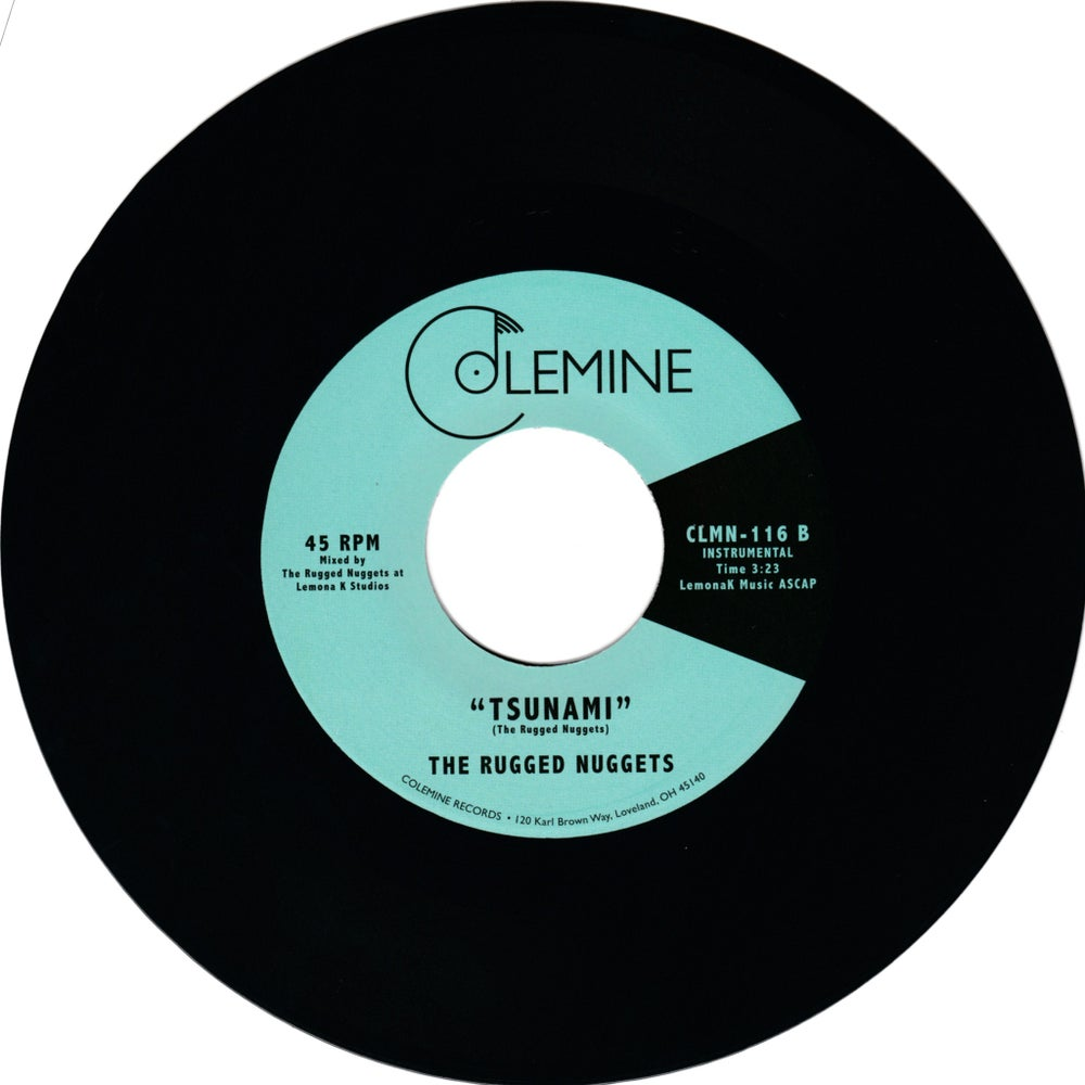 "The Rugged Nuggets - Yo Todo Tu Yo b/w Tsunami (7"")"
