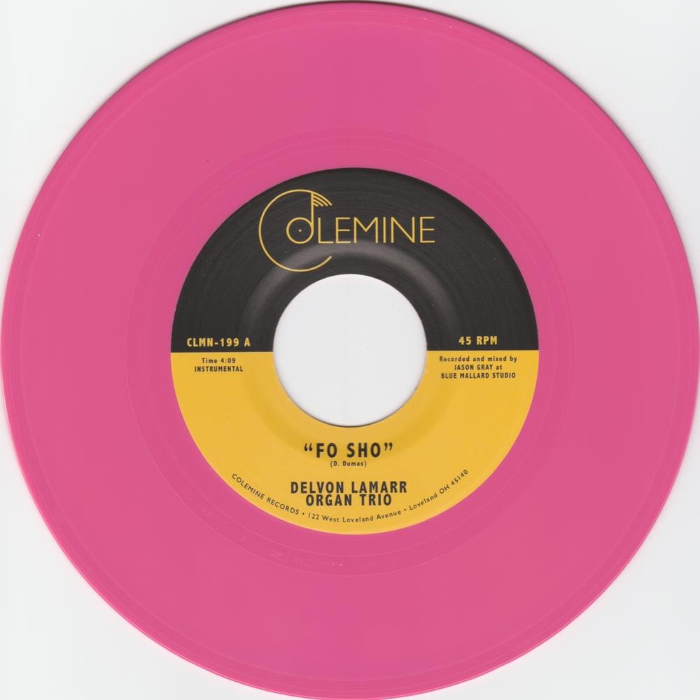 "Delvon Lamarr Organ Trio - Fo Sho b/w Inner City Blues (limited pink 7"")"