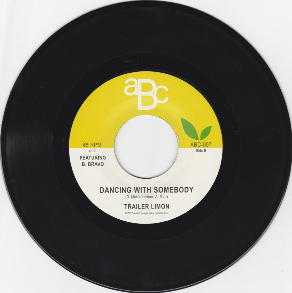 """Trailer Limon - Love Don't Pay The Bills b/w Dancing With Somebody (7"""")"""