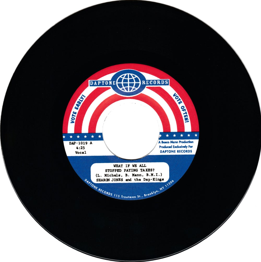 "Sharon Jones & The Dap-Kings - What If We All Stopped Paying Taxes? (7"")"