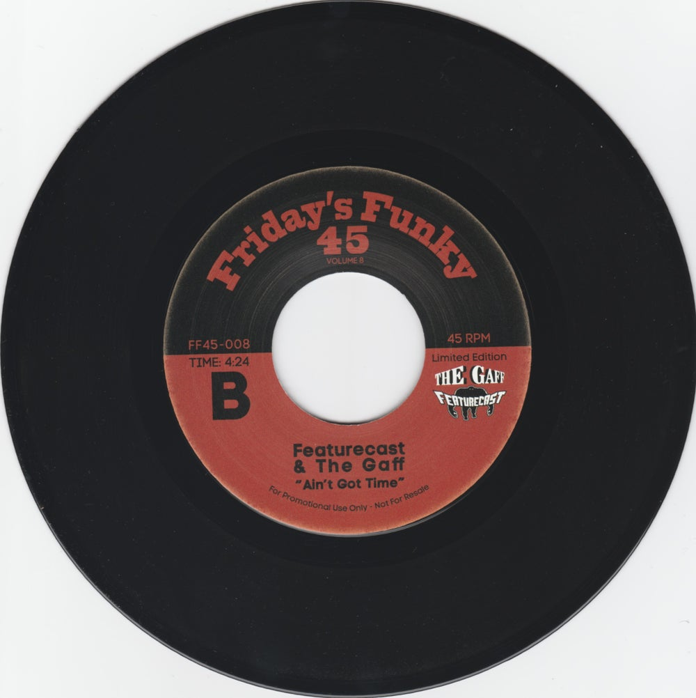 """Featurecast - One Step b/w Featurecast & The Gaff - Ain't Got Time (7"""")"""