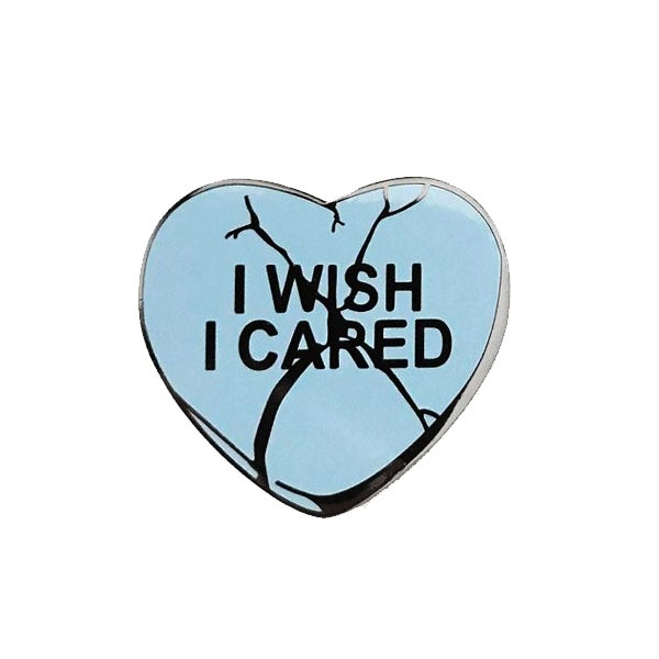 Image of Wish I Cared pin