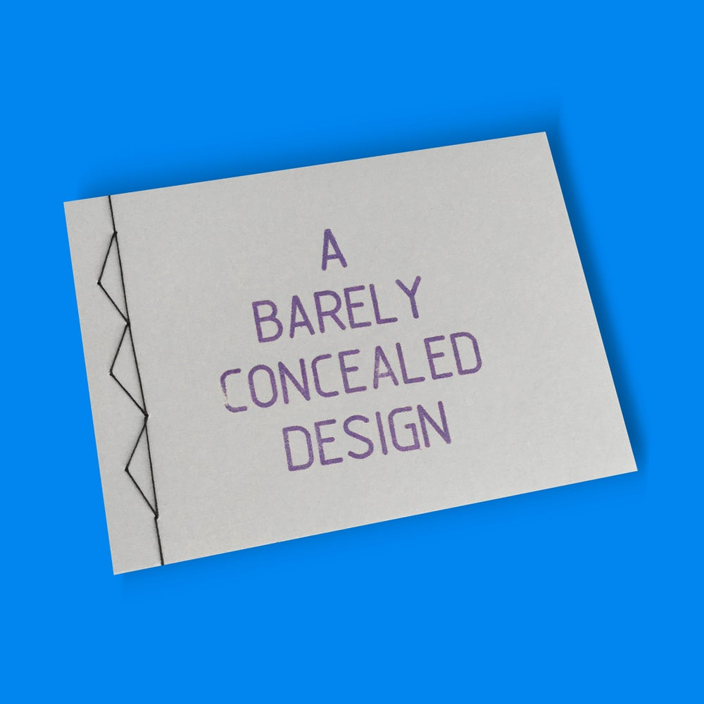 Image of A BARELY CONCEALED DESIGN by MA|DE