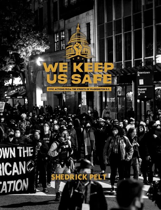 Image of We Keep Us Safe (Photobook)