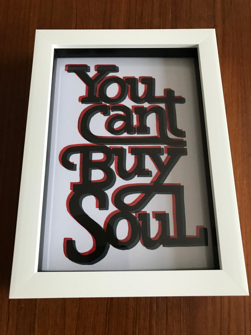 You can't buy soul - A5 print