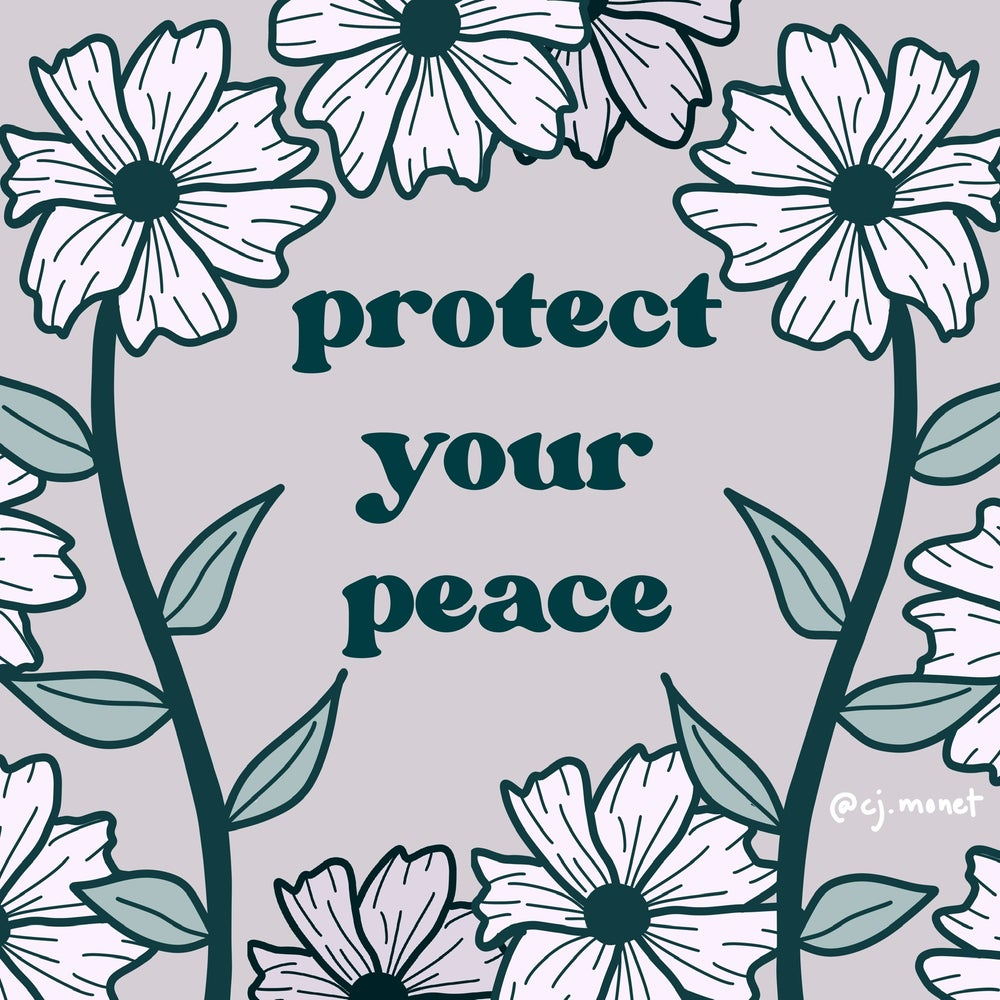 Image of Protect Your Peace/ Do No Harm