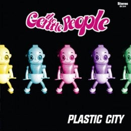 """Image of THE GENTLE PEOPLE - Plastic City (Limited 7"""" Vinyl with MP3s)"""