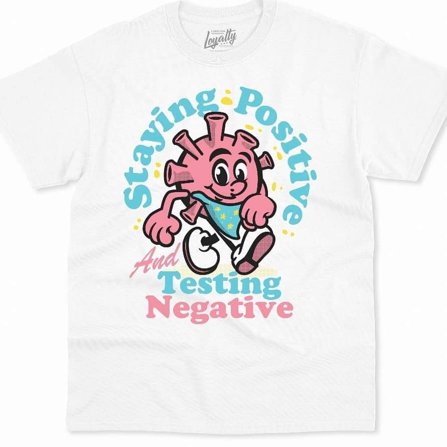 Staying Positive T-Shirt (White Varient)