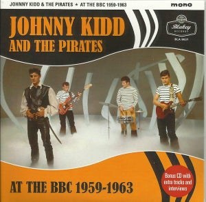 Image of LP & CD. Johnny Kidd & The Pirates : At The BBC  (45 tracks)