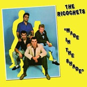 Image of LP. The Ricochets : Made In The Shade.   Classic Re-Issued.