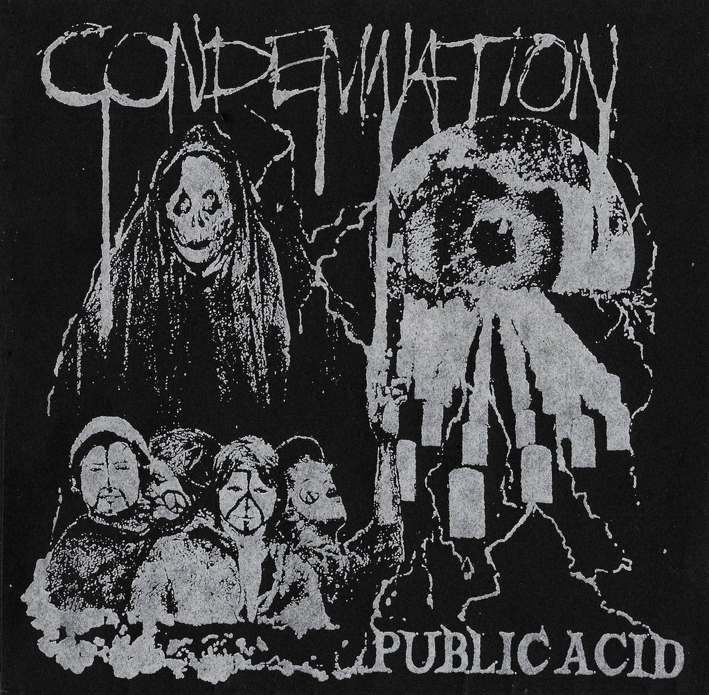 Image of Public Acid - Condemnation 7""