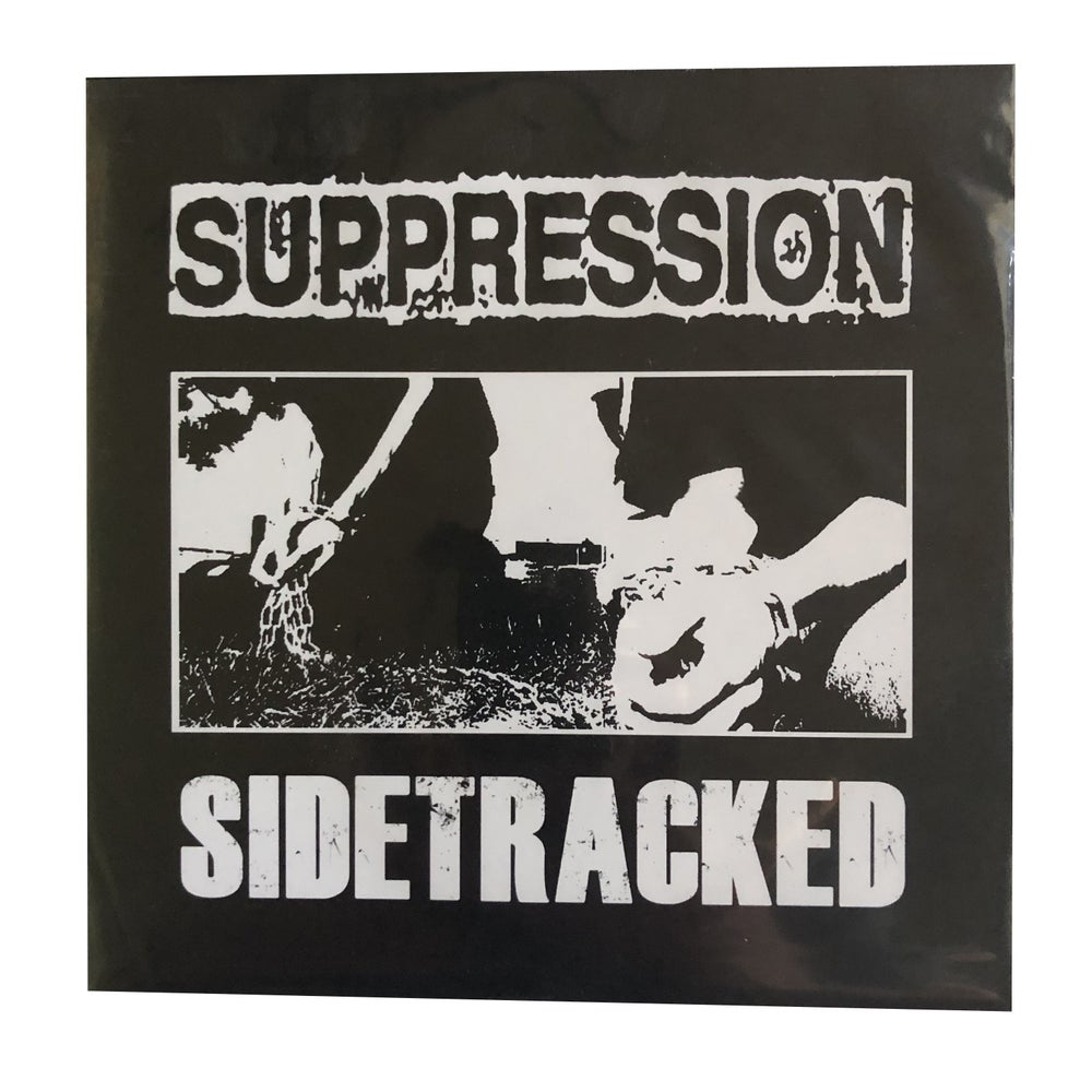 Image of Suppression / Sidetracked - Split 7""