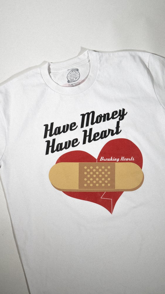 Image of Classic have money have heart (white)