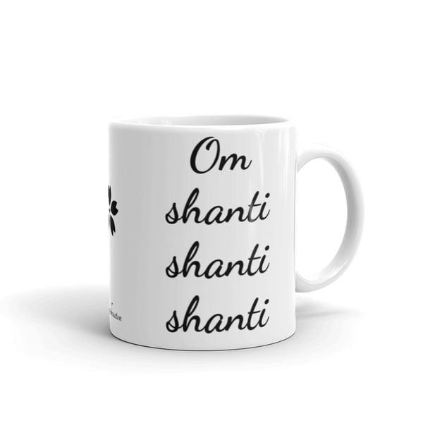 Image of Om Shanti Shanti Shanti Mantra/Yoga/Peace Mug