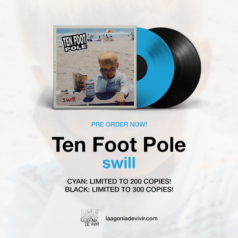 "Image of PRE-ORDER NOW!!! LADV150 - TEN FOOT POLE ""swill"" LP REISSUE"