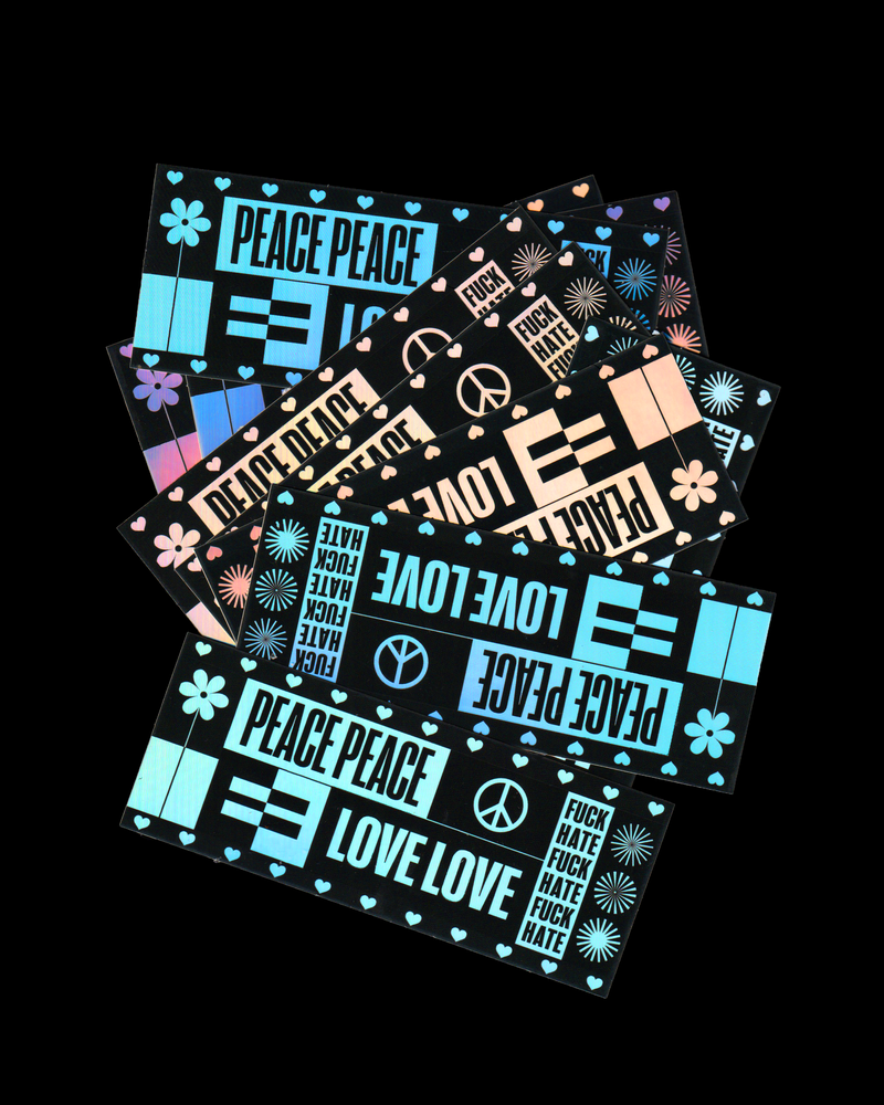 "Image of ""Peace, Love, and No Hate"" - Holographic Sticker"