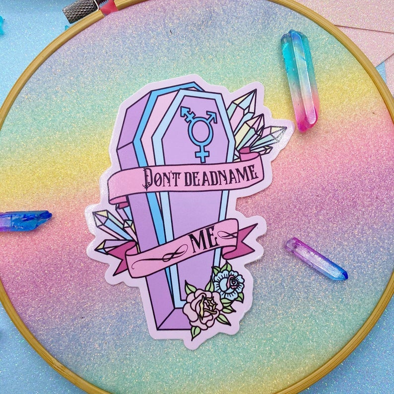 Image of Don't Deadname Me Large Vinyl Sticker