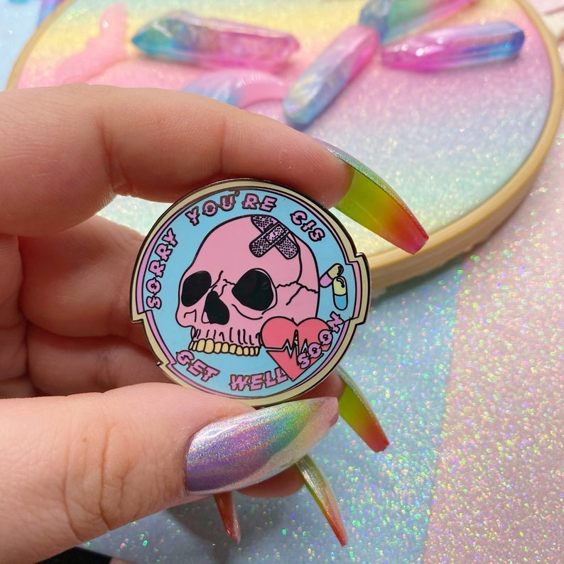 Image of Sorry You're Cis Enamel Pin