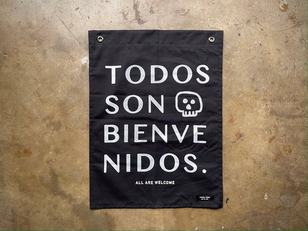 Image of Todos Son Bienvenidos Flag