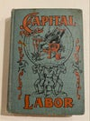 Capital and Labor (1907)