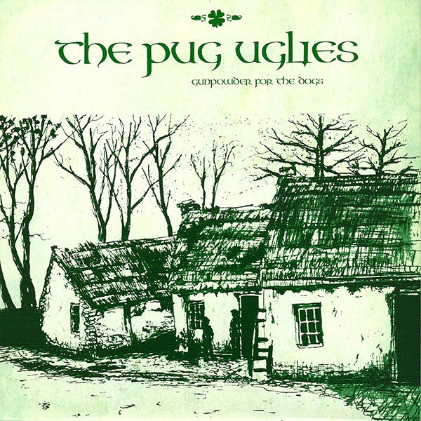 "Image of Pug Uglies - Gunpowder for the Dogs 7"" (IMPORT)"