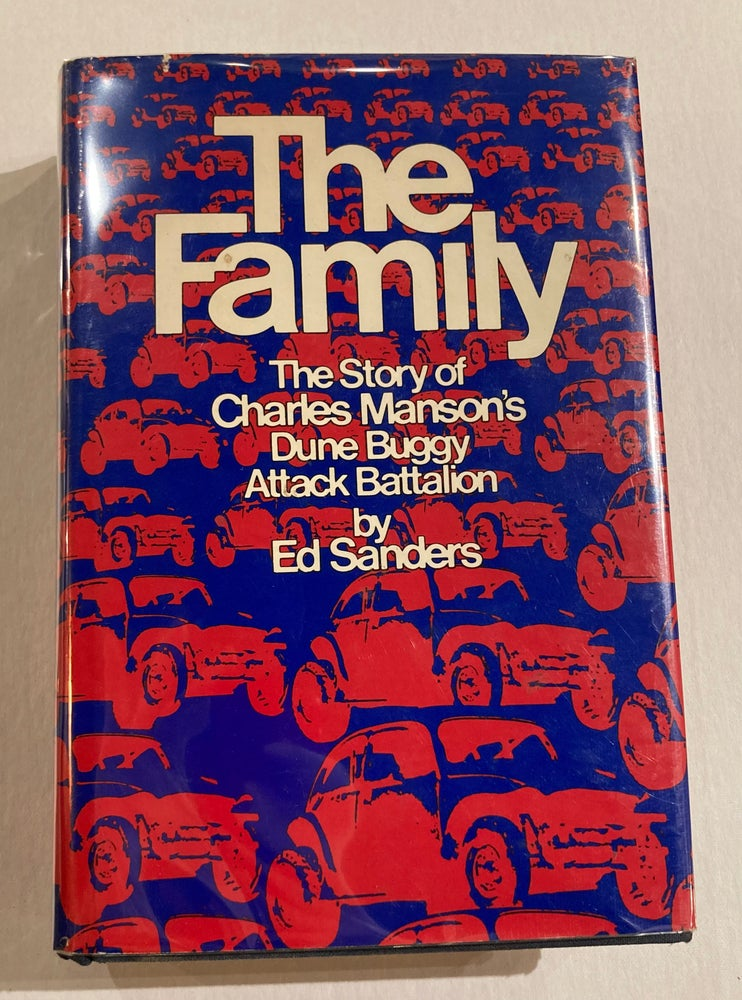 Image of The Family: The Story of Charles Manson's Dune Buggy Attack Battalion  (1971)