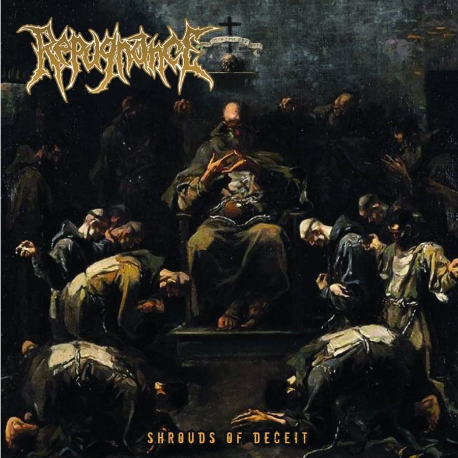 Image of Repugnance - Shrouds Of Deceit CD
