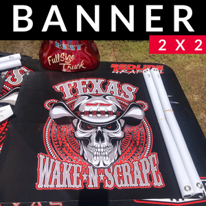 Image of BANNER - Texas Wake N Scrape