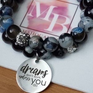 Image of Dreams...You do the Work Bracelet Set
