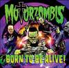 Motorzombis - Born To Be Alive   SICK 005