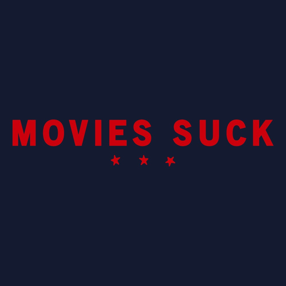 Image of Movies Suck 2